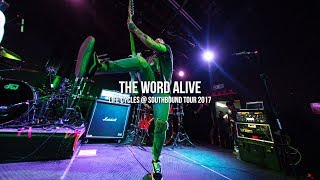 "The Word Alive ""Life Cycles"" @ Southbound Tour 2017"
