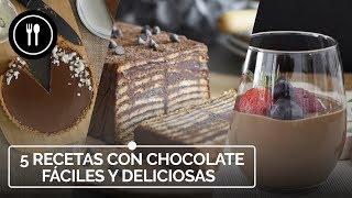 5 RECETAS CON CHOCOLATE fáciles y deliciosas