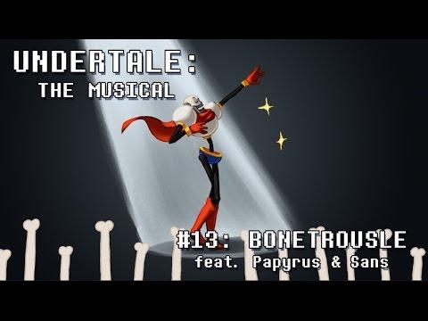 Undertale The Musical Lyrics (Complete) - Bonetrousle (Old