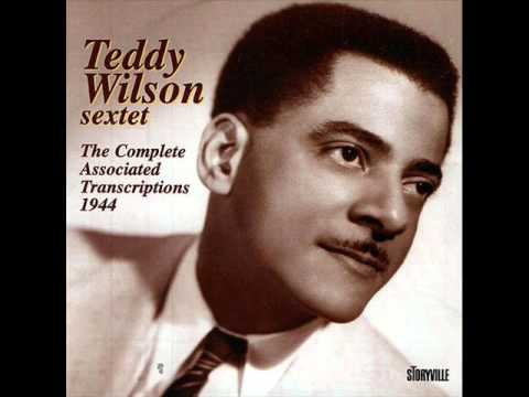 Teddy Wilson Sextet. You're My Favorite Memory