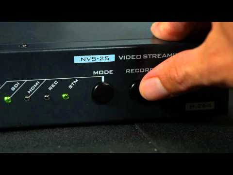 How to Set Up the NVS-25 for Streaming and Recording