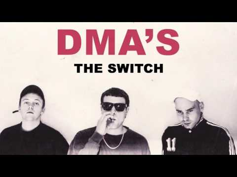 DMA'S - The Switch