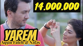 Aqşin Fateh & Nəfəs - Yarem (2019)