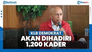 Darmizal Ungkap 1.200 Kader akan Hadiri KLB Demokrat, Sebut Calon Ketum yang Baru Adalah Moeldoko