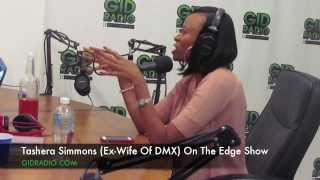 Tashera Simmons (DMX's Ex- wife) Interview On The Edge Show