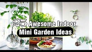 25 Awesome Indoor Mini Garden Ideas