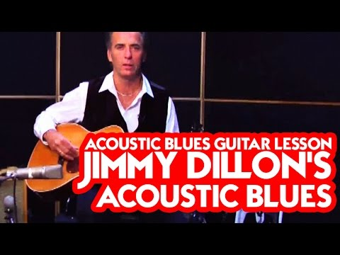 Acoustic Blues Guitar Lesson - Jimmy Dillon's Acoustic Blues