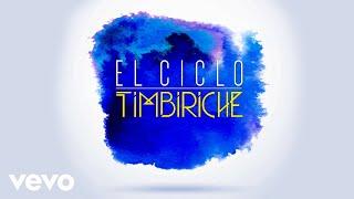 El Ciclo (Audio) - Timbiriche  (Video)