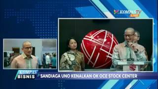 Sandiaga Uno Luncurkan OK OCE Stock Center, Apakah Itu?