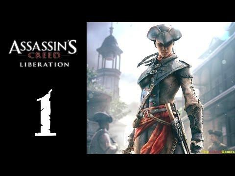 Прохождение Assassin's Creed: Liberation HD [100% Синхро] - Часть 1 (Госпожа, Рабыня, Асcасин)