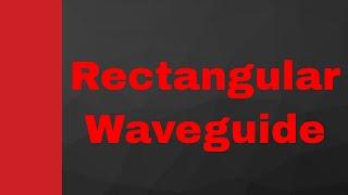 Rectangular WaveGuide in Microwave Engineering by Engineering Funda, Waveguide, Microwave