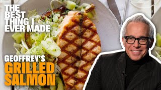 The Best Grilled Salmon Youll Ever Have With Geoffrey Zakarian   Best Thing I Ever Made
