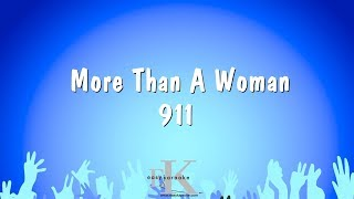 More Than A Woman - 911 (Karaoke Version)