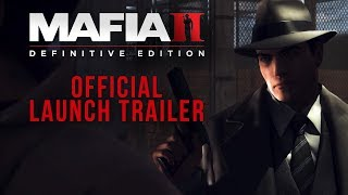 Mafia II: Definitive Edition - Official Launch Trailer