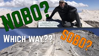 NOBO or SOBO on the John Muir Trail? (pros and cons)