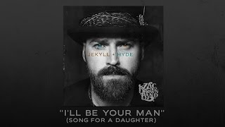 """Zac Brown Band - Behind the Song: """"I'll Be Your Man"""" (Song For A Daughter)"""