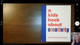 "Read Aloud: ""A Kids Book About Creativity"" by Sara & Stewart Scott-Curran"