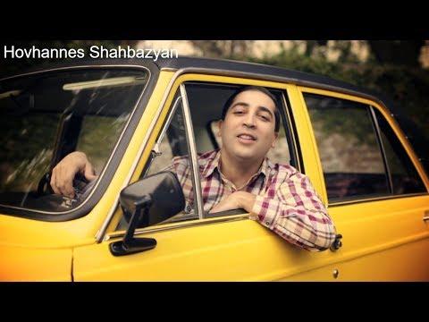 Hovhannes Shahbazyan - Naxshunaqir