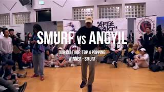 Angyil vs Smurf | OUR CULTURE (vol.1) Top 4 Popping
