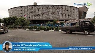 Catatan 12 Tahun Gempa & Tsunami Aceh