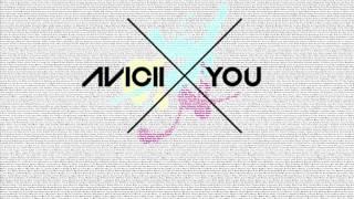 X You Reloaded (JRowe Mahsup) (Avicii vs John Martin)
