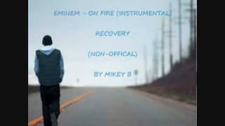 Eminem - On Fire INSTRUMENTAL