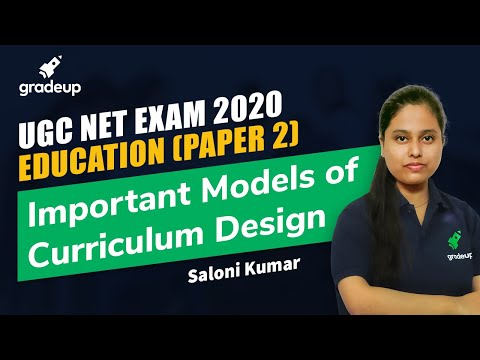 Education (Paper 2): Important Models of Curriculum Design   UGC ...
