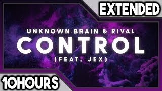 Unknown Brain X Rival - Control 10 Hours
