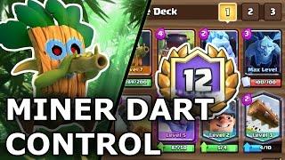 Clash Royale | Dart Goblin Miner Control | Deck Guide 12 Win Grand Challenge