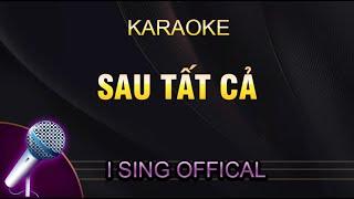ERIK from ST.319 - SAU TẤT CẢ (Karaoke Piano)