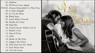 A Star Is Born   Full OST  Soundtrack (HQ)