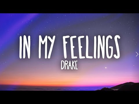 Drake – In My Feelings (Lyrics) - SyrebralVibes