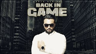 Aarsh Benipal: Back In Game (Official Video Song) | Deep Jandu | New Punjabi Songs 2017 |T-Series