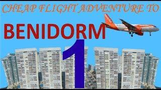 Cheap flight adventure to Benidorm (part 1)
