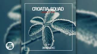 Croatia Squad   Make It Pop (Original Club Mix)