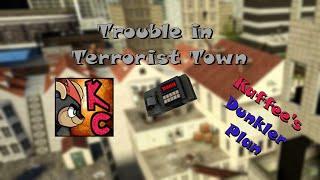 Trouble in Terrorist Town   Kaffee's Dunkler Plan   Lets Play Garry's Mod : TTT