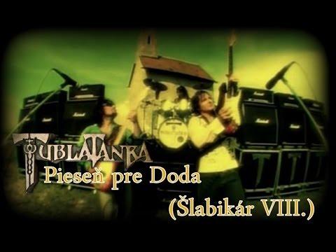 Tublatanka - Pieseň pre Doda (Šlabikár VIII) (Oficialny Videoklip)