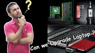 Can We Upgrade A Laptops | GPU | CPU | RAM |Hindi|