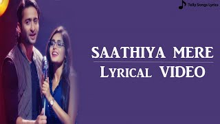 Saathiya Mere Song | Lyrical Video | Yeh Rishtey   - YouTube