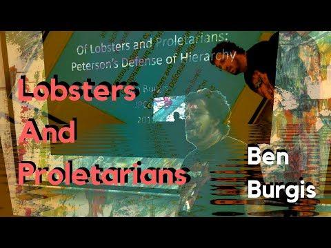 Of Lobsters and Proletarians - Ben Burgis on Jordan Peterson (#JPCON)