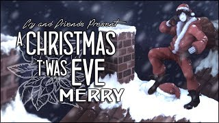 Cry and Friends Present: A Christmas T'was Eve Merry