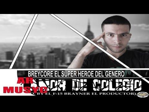 Un Amor De Colegio - Breycore - Música Nueva Reggaeton 2013  (Origina) HD