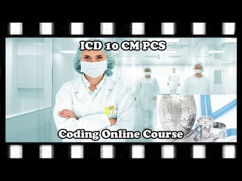 ICD-10-CM and ICD-10-PCS Online Courses — Full Course ...