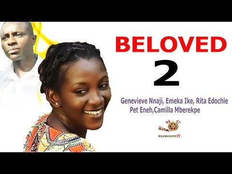 Beloved 2 - Newest Nigerian Nollywood Movie