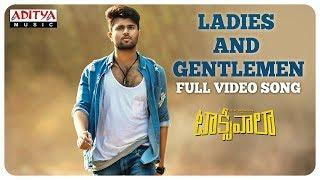 Ladies And Gentlemen Full Video Song    Taxiwaala  Video Songs    Vijay Deverakonda, Priyanka