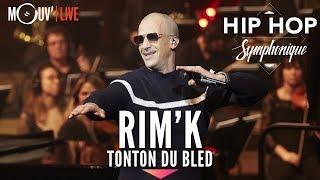 RIMK : Tonton Du Bled  (Hip Hop Symphonique 4)