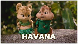 Havana - Camila Cabello, Young Thug | Alvin and the Chipmunks