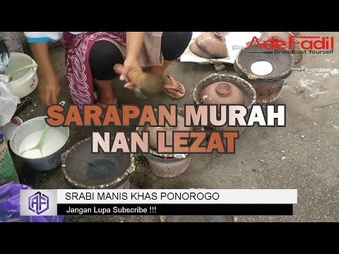 Video STRRET FOOD - SERABI MANIS KHAS PONOROGO