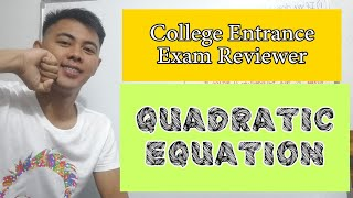 College Entrance Exam Reviewer| NUMBER PROBLEMS | QUADRATIC EQIATIONS