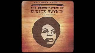 Nina Simone & Lauryn Hill   The Miseducation Of Eunice Waymon (Full Album) [HD]